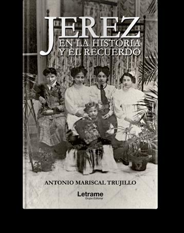 http://www.letrame.com/jerez-en-la-historia-y-el-recuerdo
