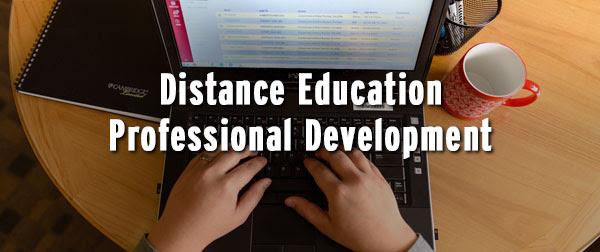 Distance education professional development