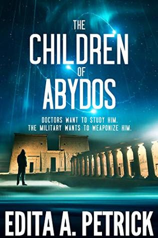 The Children of Abydos by Edita A. Petrick