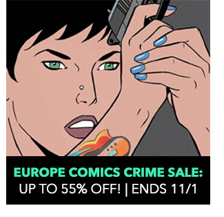 Europe Comics Crime Sale: up to 55% off! Sale ends 11/1.
