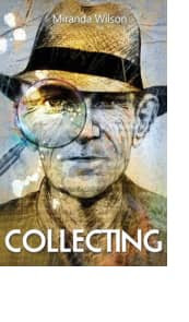 Collecting by Miranda Wilson