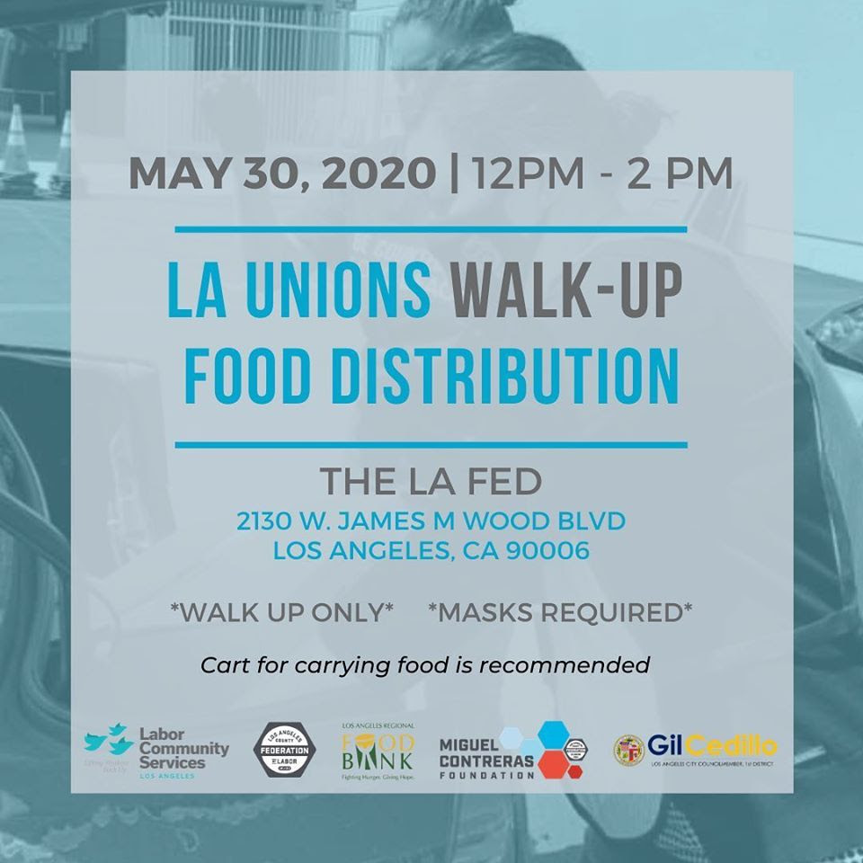 LA Unions Walk Up Food Distribution 5-30-2020 ENGLISH