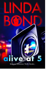 Alive at 5 by Linda Bond