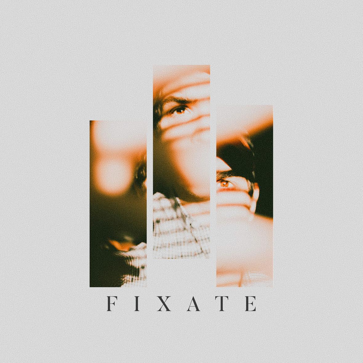 Fixate -Final AW