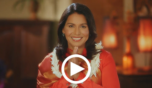Click here to watch the video message from Tulsi