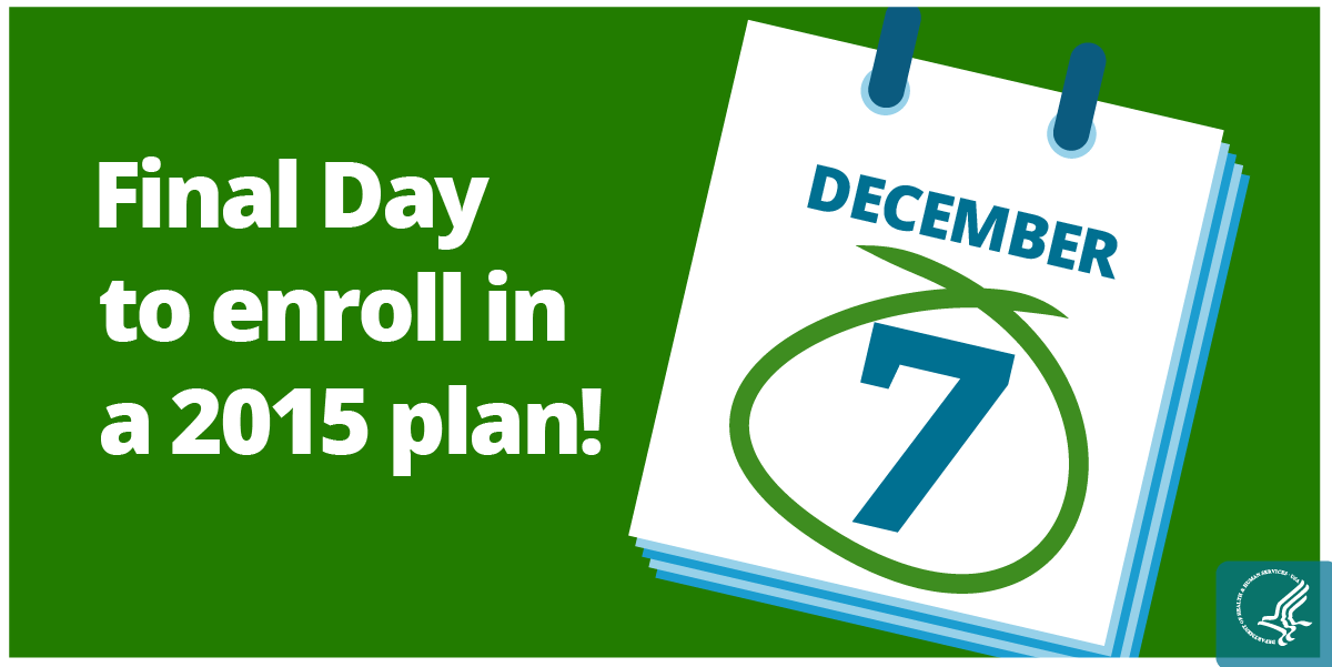 Final Day to Enroll in a 2015 Plan