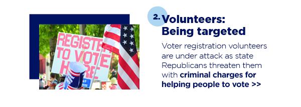 2. Volunteers: Being targeted