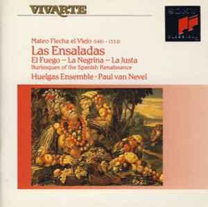 Las Ensaladas: El Fuego - La Negrina - La Justa (Burlesques Of The Spanish Renaissance) (CD, Album) album cover