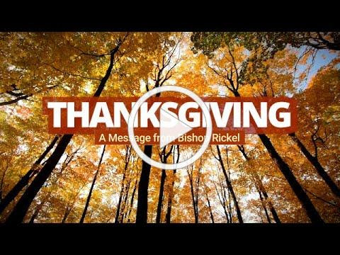 Thanksgiving: A Message from Bishop Rickel