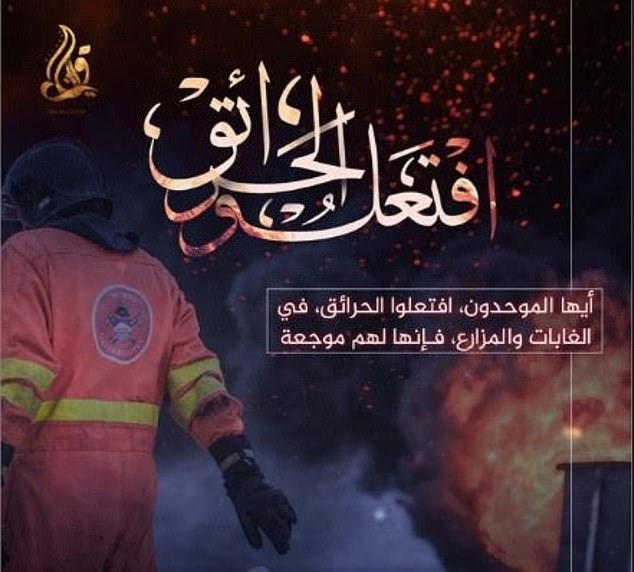 """Das jüngste Plakat, das am Montag von der                       Pro-ISIS-Mediengruppe Quryash veröffentlicht                       wurde, lautet: """"Entzünde Feuer in den Wäldern                       von Amerika, Frankreich, Großbritannien und                       Deutschland, denn sie tun ihnen weh."""""""