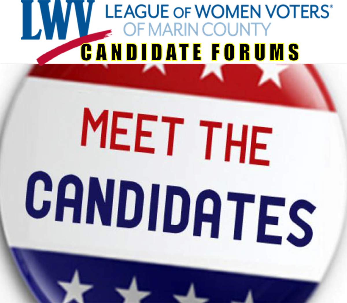 Red, white, and blue pin with stars and the words LWV League of Women Voters of Marin County Candidate Forums: Meet the Candidates