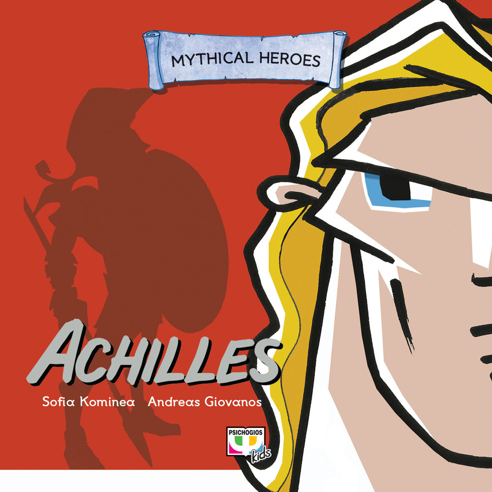 MYTHICAL HEROES: ACHILLES