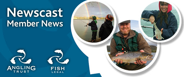 Newscast: Angling Trust Member News