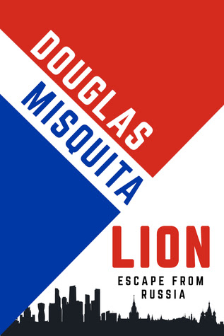 Lion - Escape from Russia by Douglas Misquita