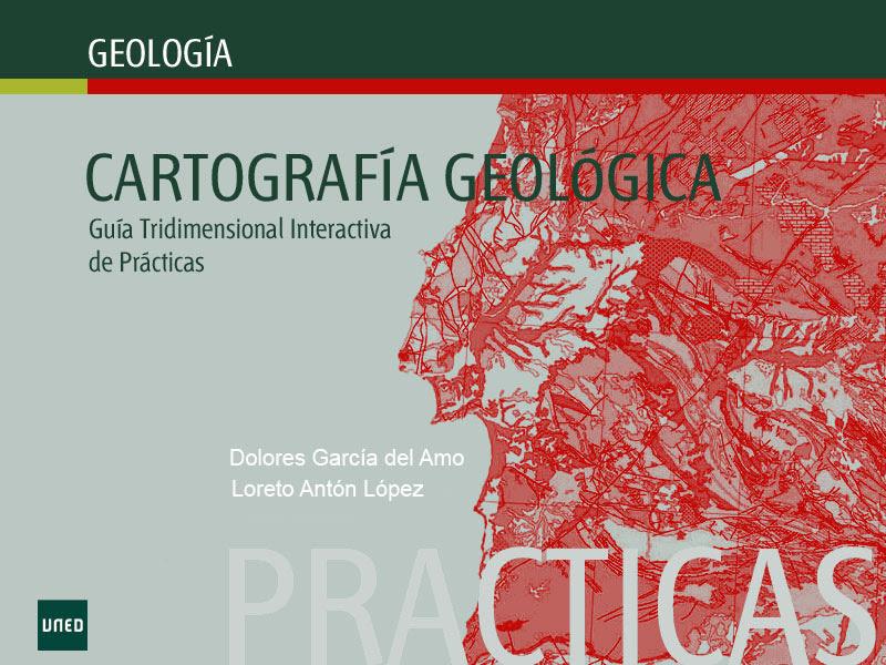 Cartografía geológica: Guía tridimensional interactiva de prácticas