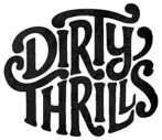 Dirty Thrills