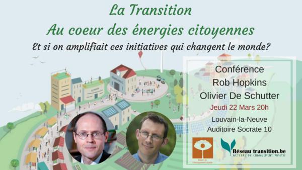 22 mars 2018 : Conférence de Rob Hopkins et Olivier De Schutter - LLN