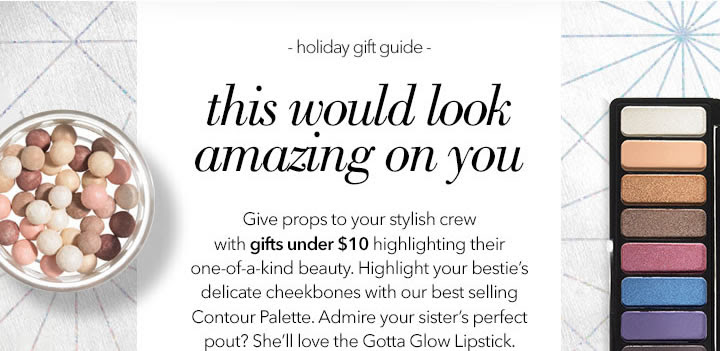 Gorgeous gifts are under $10 f...