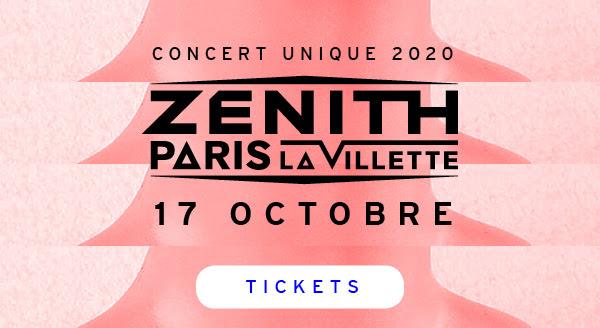 Zénith de Paris - 17 octobre 2020 - Billetterie