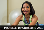 Michelle, diagnosed in 2001