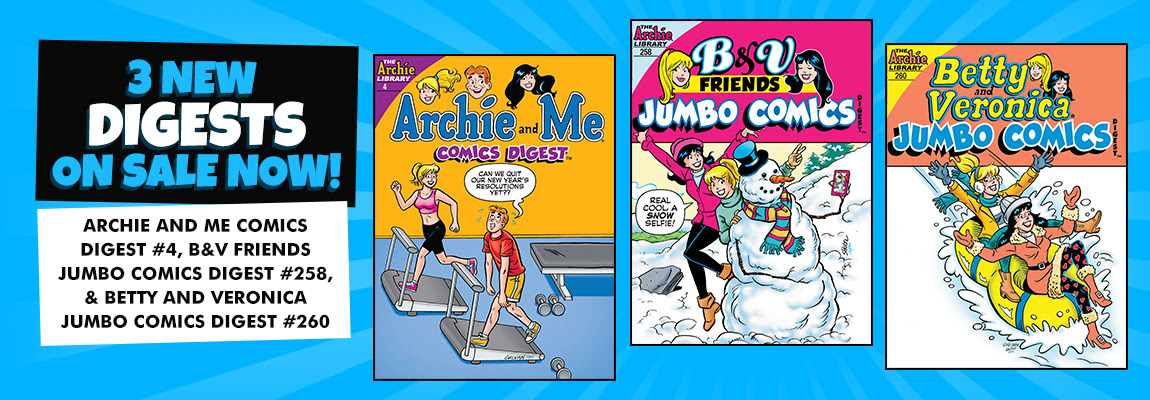 All-New Archie Digests!