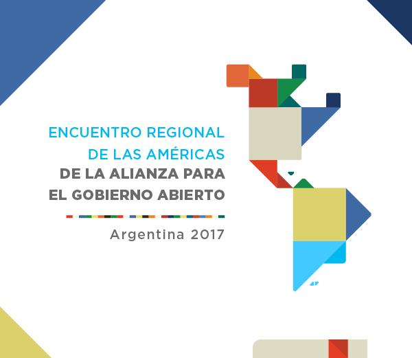 Subsecretaría de Innovación y Gobierno Abierto - ENCUENTRO REGIONAL DE LAS AMÉRICAS LA ALIANZA PARA EL GOBIERNO ABIERTO