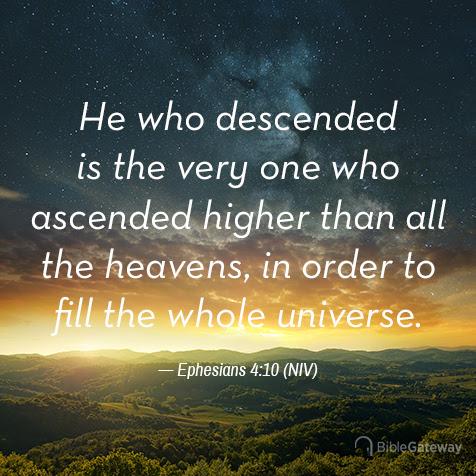 Read Ephesians 4:10 on Bible Gateway.