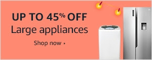 Up to 45% off on Large appliances