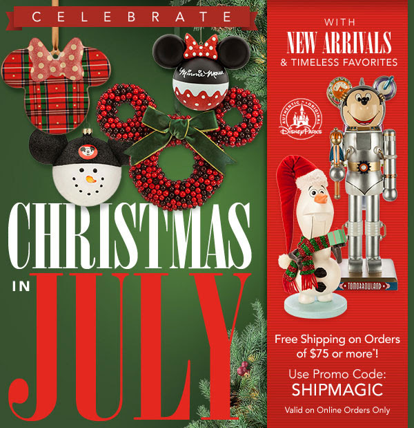 Christmas in July. Free Shipping on Orders of $75 or more*! Use Promo Code: SHIPMAGIC