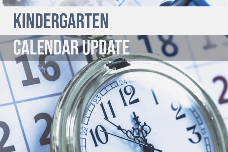 Kindergarten Calendar Update