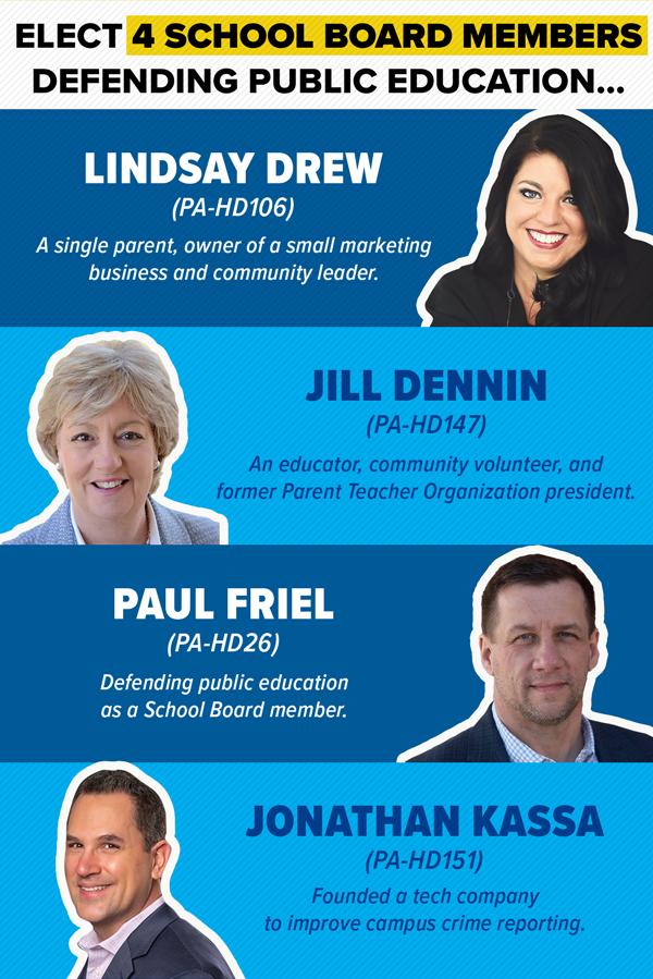 And 4 school board members protecting education: Jill Dennin, Paul Friel, Jonathan Kassa, Lindsay Drew