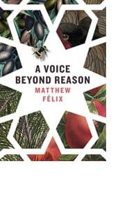 A Voice Beyond Reason