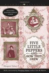 Five Little Peppers and How They Grew (Aladdin Classics)