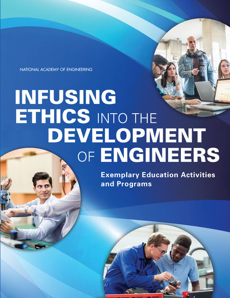 Infusing Ethics into the Development of Engineers: Exemplary Education Activities and Programs