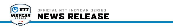 NTT IndyCar Series News Release