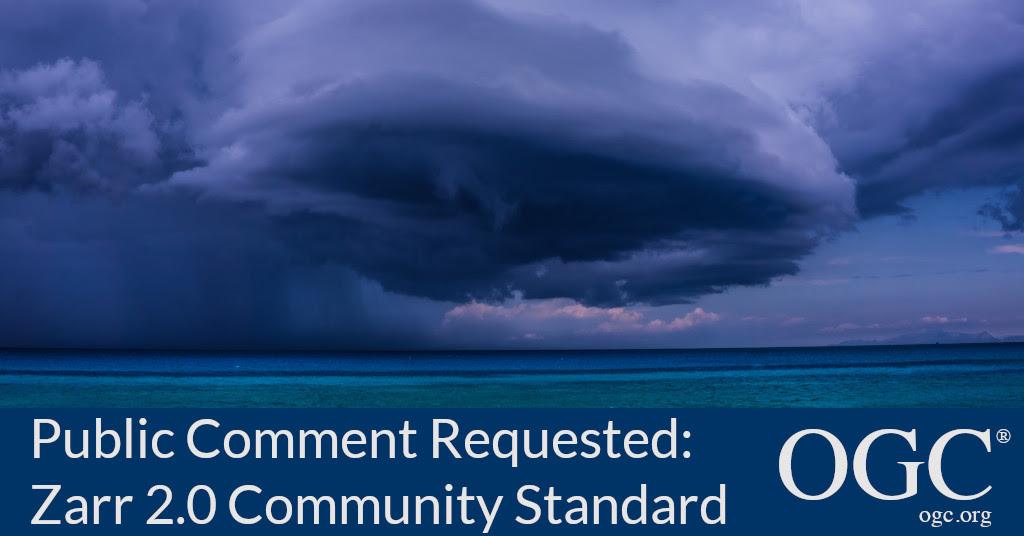 Banner requesting public comment on Zarr 2.0 Storage Specification OGC Community Standard