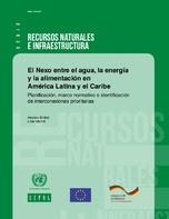 El Nexo entre el agua, la energía y la alimentación en América Latina y el Caribe