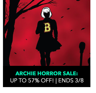 Archie Horror Sale: up to 75% off! Sale ends 3/8.