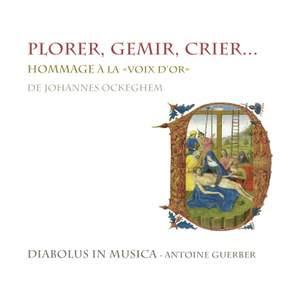 Plorer, Gemir, Crier: Hommage to Johannes Ockeghem Product Image