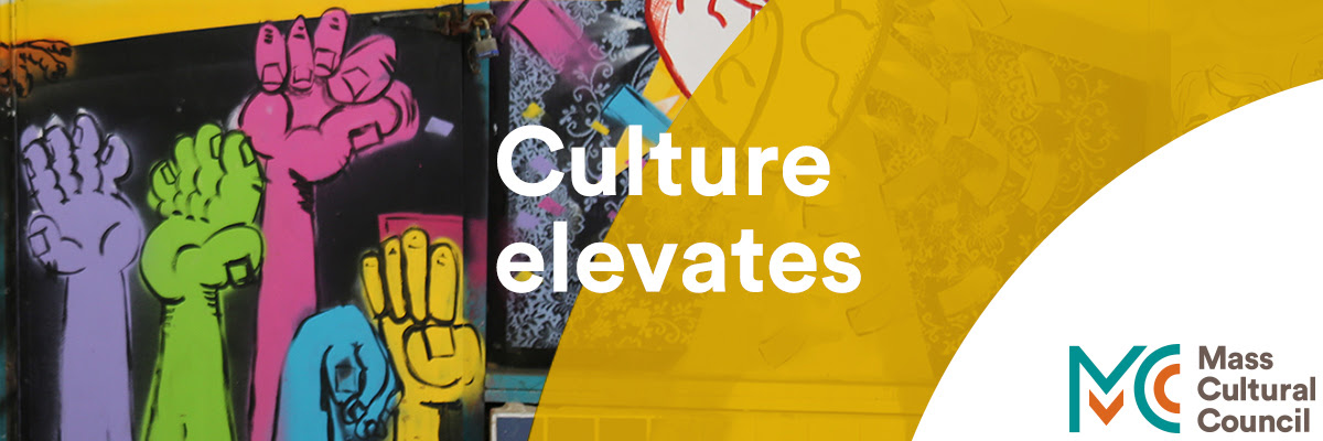 "Graphic banner with Mass Cultural Council logo and the copy ""Culture elevates."" Banner photo credit: Mural, Lynn Cultural District."