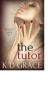 The Tutor by K D Grace