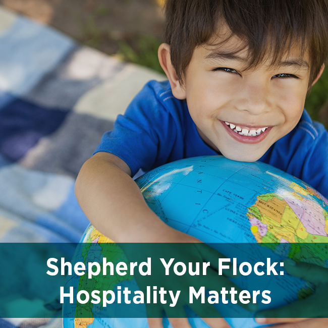 Shepherd Your Flock: Hospitality Matters
