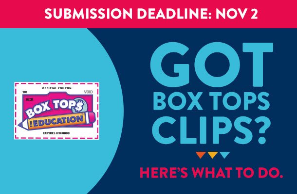 Got Box Tops Clips? Here's what to do.