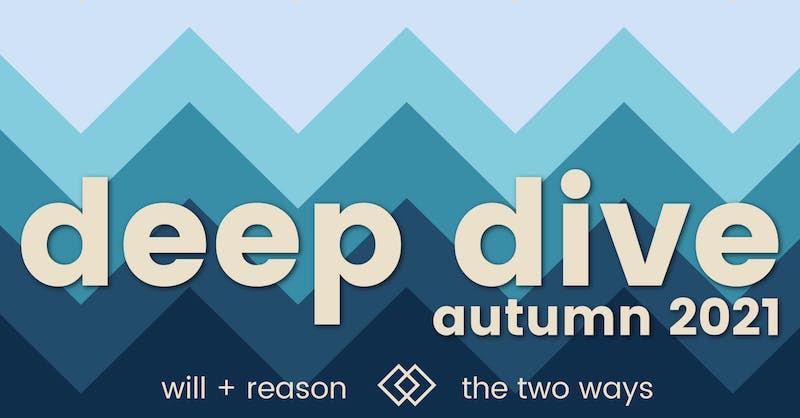 Deep Dive autumn 2021
