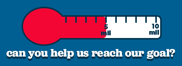 Can you help us reach our goal?