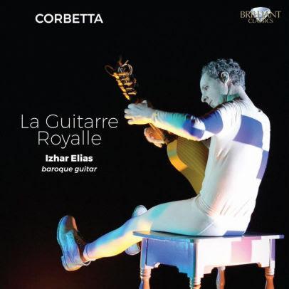 Corbetta: La Guitarre Royale