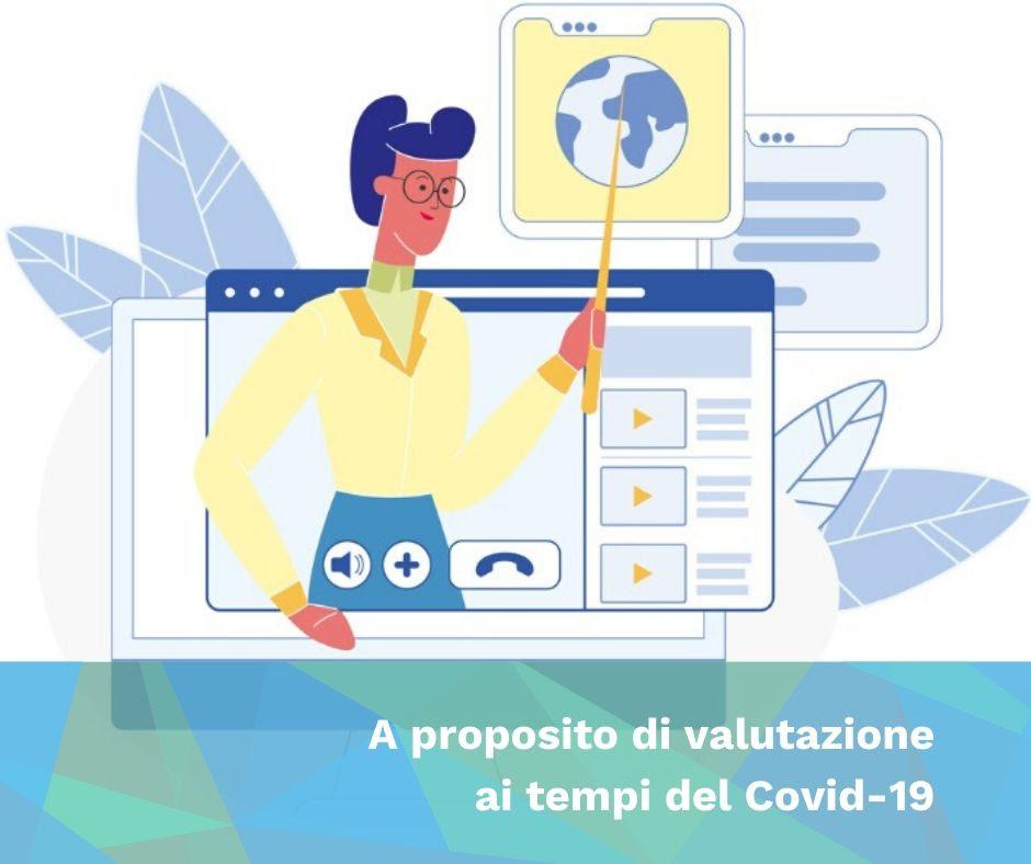 A proposito di valutazione ai tempi del Covid-19