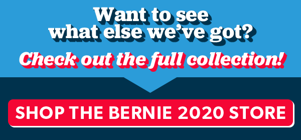 Want to see what else we've got? Check out the full collection! AOC Endorses Bernie 2020