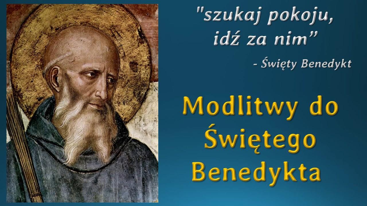 Modlitwy do ÅšwiÄ™tego Benedykta (11 lipca Å›wiÄ™to Å›w. Benedykta z ...