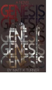 Genesis by Matt K Turner